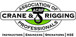 Member of the Association of Crane & Rigging Professionals